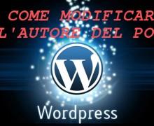 Cambiare autore in un post di wordpress